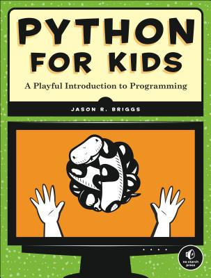 Python for Kids By Briggs, Jason